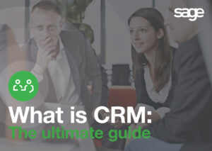 What Is CRM Theultimate GuideeBook 300x213